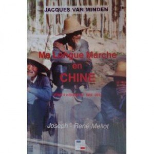 Ma longue marche en Chine (1956-2014) de Jacques Van Minden 1540-1-300x300